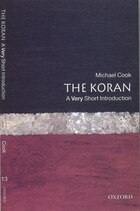 The Koran: A Very Short Introduction: A Very Short Introduction