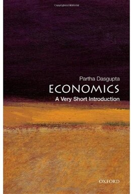 Book Economics: A Very Short Introduction by Partha Dasgupta