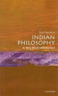 Book Indian Philosophy: A Very Short Introduction by Hamilton, Sue