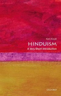 Hinduism: A Very Short Introduction: A Very Short Introduction