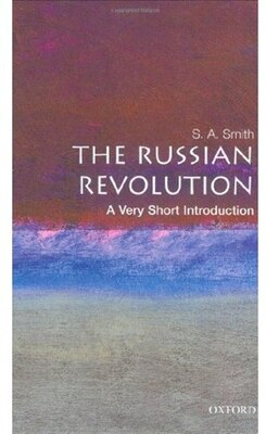 Book The Russian Revolution: A Very Short Introduction: A Very Short Introduction by S. A. Smith