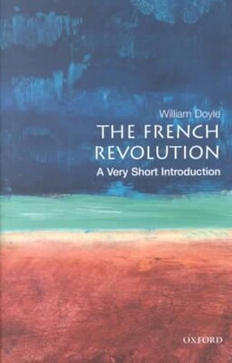 Book The French Revolution: A Very Short Introduction by William Doyle