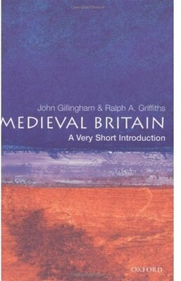 Book Medieval Britain: A Very Short Introduction: A Very Short Introduction by John Gillingham