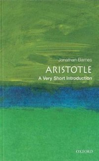 Book Aristotle: A Very Short Introduction: A Very Short Introduction by Jonathan Barnes