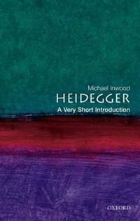 Book Heidegger: A Very Short Introduction: A Very Short Introduction by Michael Inwood