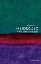 Heidegger: A Very Short Introduction: A Very Short Introduction