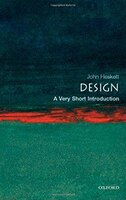 Design: A Very Short Introduction: A Very Short Introduction