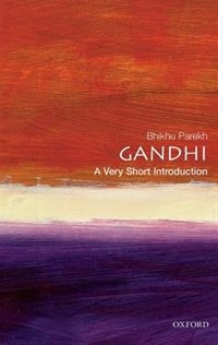 Book Gandhi: A Very Short Introduction: A Very Short Introduction by Bhikhu Parekh