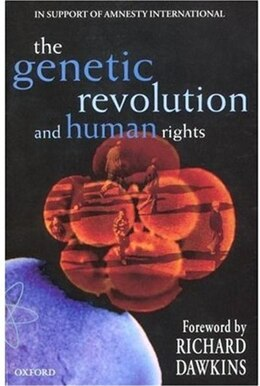 Book The Genetic Revolution and Human Rights: In Support of Amnesty International by Justine Burley