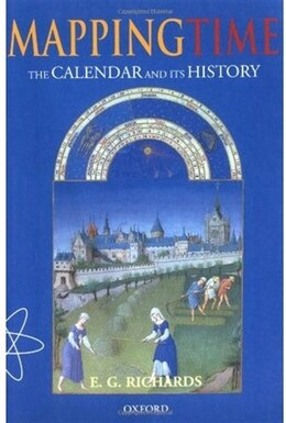 Book Mapping Time: The Calendar and its History by E. G. Richards