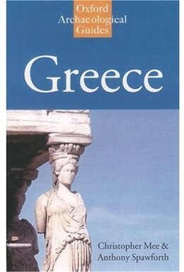 Book Greece: An Oxford Archaeological Guide by Christopher Mee