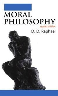 Book Moral Philosophy by D. D. Raphael