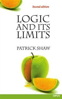 Book Logic and Its Limits by Patrick Shaw
