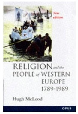 Book Religion and the People of Western Europe 1789-1990 by Hugh McLeod