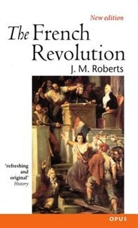Book The French Revolution by J. M. Roberts