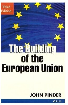 Book The Building of the European Union by John Pinder