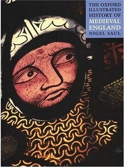 Book The Oxford Illustrated History of Medieval England by Nigel Saul