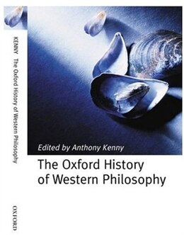 Book The Oxford History of Western Philosophy by Anthony Kenny