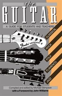 Book The Guitar: A Guide for Students and Teachers by Michael Stimpson