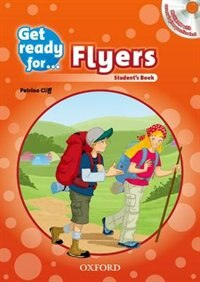 Get Ready for: Flyers Students Book and Audio CD Pack