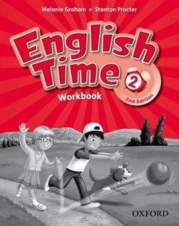 Book English Time: 2 Workbook by Melanie Graham