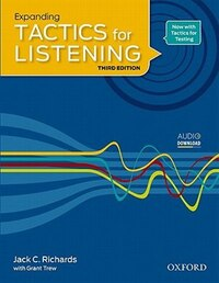 Tactics for Listening: Expanding Tactics for Listening Student Book 3