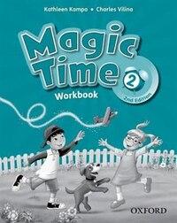 Magic Time: Level 2 Workbook