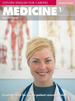 Book Oxford English for Careers: Medicine 1 Students Book by Sam McCarter