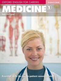Oxford English for Careers: Medicine 1 Students Book