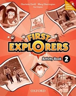 Book First Explorers: Level 2 Workbook with Online Practice Pack by Oxford