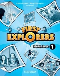 First Explorers: Level 1 Activity Book