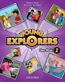 Book Young Explorers: Level 2 Class Book by Suzanne Torres