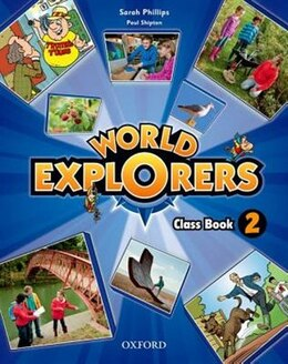 Book World Explorers: Level 2 Class Book by Sarah Phillips