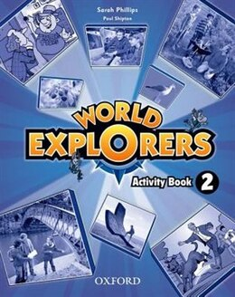 Book World Explorers: Level 2 Activity Book by Sarah Phillips