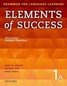 Book Elements of Success: Level 1A Split Edition Student Book A with essential Online Practice by Anne M. Ediger