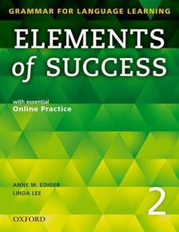Book Elements of Success: Level 2 Student Book with essential Online Practice by Anne M. Ediger