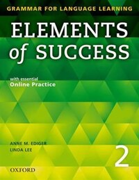 Elements of Success: Level 2 Student Book with essential Online Practice