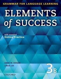 Book Elements of Success: Level 3 Split Edition Student Book B with essential Online Practice by Anne M. Ediger