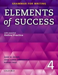 Elements of Success: Level 4 Student Book with Online Practice