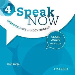 Book Speak Now: Level 4 Class Audio CDs by Mari Vargo