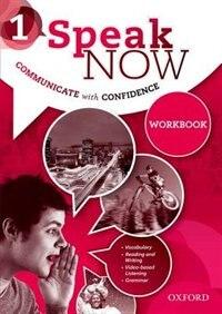 Book Speak Now: Level 1 Workbook by Jack C. Richards