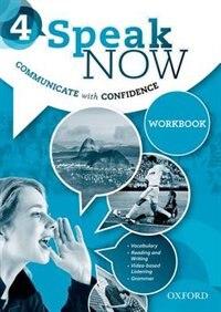Book Speak Now: Level 4 Workbook by Jack C. Richards