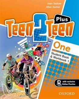Book Teen2Teen: Level 1 Student Book and Workbook PLUS Pack by JOAN SASLOW