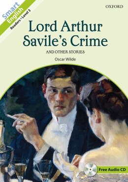 Book Smart English: Level 3 Lord Arthur Saviles Crime by Oscar Wilde