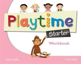Book Playtime: Starter Workbook: Stories, DVD and play- start to learn real-life English the Playtime… by Claire Selby