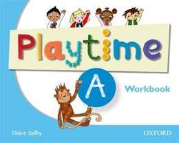 Book Playtime: A Workbook: Stories, DVD and play- start to learn real-life English the Playtime way! by Clarie Selby