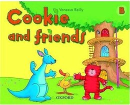 Book Cookie and Friends: Level B Classbook by Vanessa Reilly