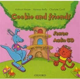 Book Cookie and Friends: Starter Class Audio CD by Vanessa Reilly