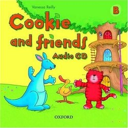 Book Cookie and Friends: Level B Class Audio CD by Vanessa Reilly