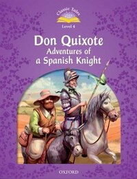 Classic Tales: Level 4 Don Quichote